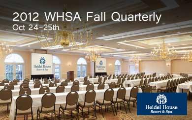 2012 WHSA Fall Quarterly