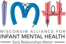 2013 Wisconsin Infant & Early Childhood Mental Health Summer Institute @ Crowne Plaza Hotel | Madison | Wisconsin | United States