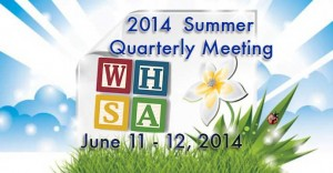 2014 WHSA Summer Quarterly Meeting @ Holiday Inn Hotel & Convention Center | Stevens Point | Wisconsin | United States