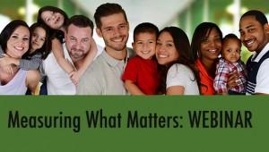 Measuring What Matters- Webinar