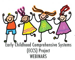 Community Systems of Care to Foster Young Children's Social Emotional Development @ WEBINAR