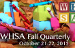 2015 WHSA Fall Quarterly