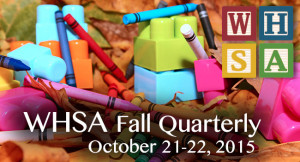 2015 WHSA Fall Quarterly Meeting @ Radisson Paper Valley Hotel | Appleton | Wisconsin | United States