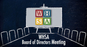 WHSA Board of Directors Meeting @ Radisson Paper Valley Hotel | Appleton | Wisconsin | United States