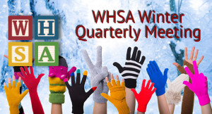 2016  WHSA Winter Quarterly Meeting @ The Osthoff Resort | Elkhart Lake | Wisconsin | United States