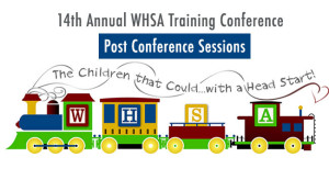 2015 WHSA Training Post-Conference @ Kalahari Resort and Convention Center | Baraboo | Wisconsin | United States