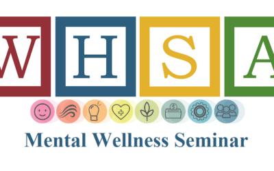 WHSA Mental Wellness Seminar